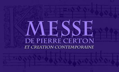 Project visual Messe de Pierre Certon (1568) et Création contemporaine