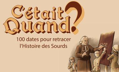 """Project visual """"C'était quand ?"""" : le jeu sur l'Histoire des Sourds"""