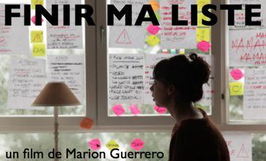 Visuel du projet FINIR MA LISTE - premier court-métrage de Marion Guerrero