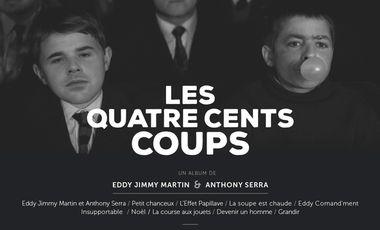 Visueel van project Les 400 coups d'Anton Serra & Eddy Bvgv