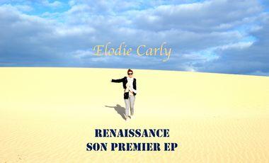 """Visuel du projet Elodie Carly """"Renaissance""""son 1er EP"""