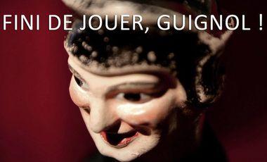 Visueel van project Fini de jouer, Guignol !