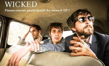 Project visual Wicked / Nouvel EP 2017