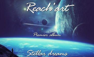 "Visueel van project ""Stellar dreams"", 1er album de Reach'art"