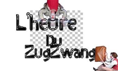 Project visual L'heure du ZugZwang