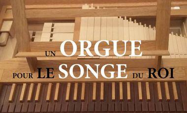 Visueel van project Orgue pour le Songe du Roi