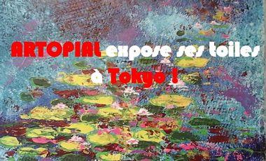 Visuel du projet ARTOPIAL expose ses toiles à Tokyo !
