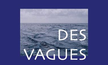 Visuel du projet Des Vagues - Film