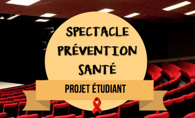 Visueel van project Projet étudiant - Spectacle prévention santé