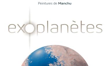 Project visual Exoplanètes - le livre illustré, par D. Fossé et Manchu