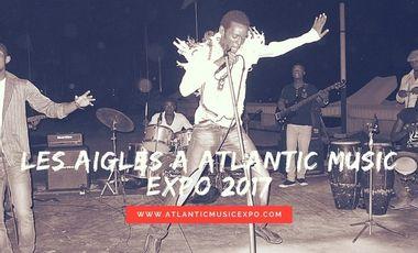 Visuel du projet Les Aigles de la Révolte à l'Atlantic Music Expo 2017