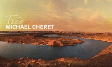 Project visual Michael Cheret Album Trio Vol 2