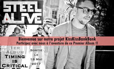 Project visual STEEL ALIVE - 1er Album