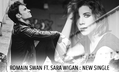 Project visual Romain Swan ft. Sara Wigan : New single