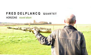 """Visuel du projet Fred Delplancq Quartet """"Horizons"""" - Nouvel Album"""