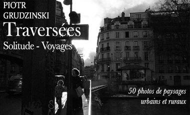 Project visual Traversées - Piotr Grudzinski