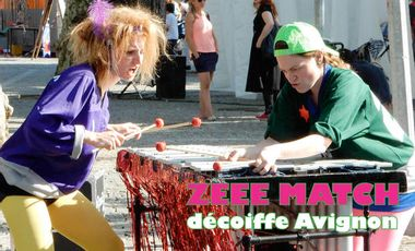 Visuel du projet Zeee Match décoiffe Avignon!!!