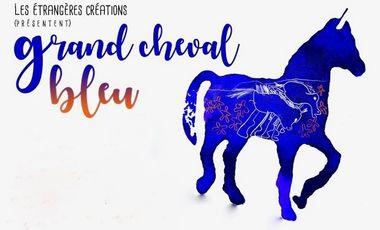 Project visual GRAND CHEVAL BLEU cinéma expérimental pour l'enfance
