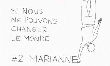 Visueel van project Si nous ne pouvons changer le monde #2 MARIANNE