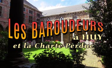 Visuel du projet Les Baroudeurs à Huy et la Charte Perdue