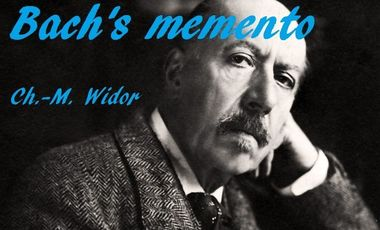 Visueel van project Charles-Marie WIDOR - Bach's memento