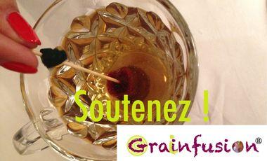 Visueel van project Soutenez Grainfusion, nouveau concept d'infusion