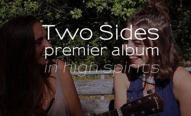 Visuel du projet Two Sides: 1er album / in high spirits