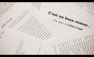 """Visueel van project """"C'est un beau roman..."""" une comédie de Lilian Lloyd"""