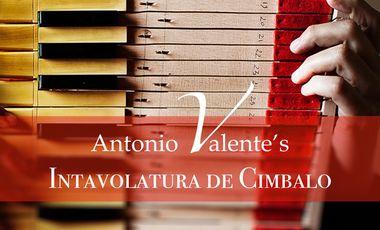 Visueel van project Antonio Valente's Intavolatura de Cimbalo