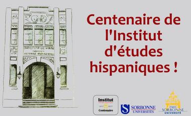 Visueel van project Centenaire de l'Institut d'études hispaniques de Paris-Sorbonne