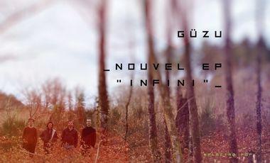 """Project visual Participez au lancement du nouvel EP """"infini"""" du groupe GÜZU"""