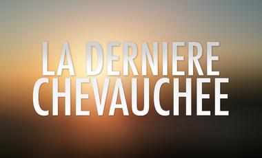 Visueel van project La Dernière Chevauchée