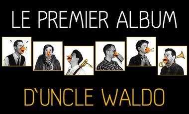 Visuel du projet Le premier album d'Uncle Waldo