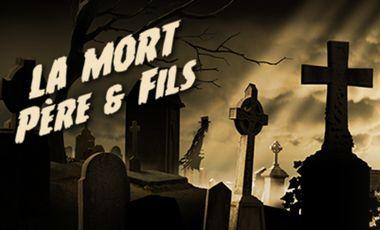 Project visual LA MORT PERE & FILS