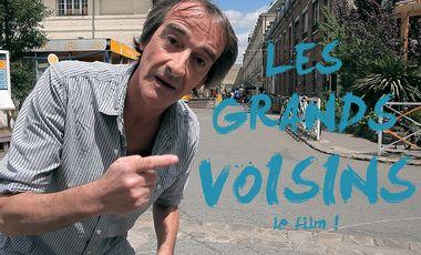 Project visual LES GRANDS VOISINS - le film !