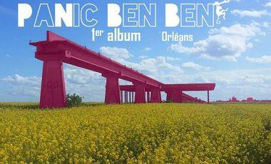 Visuel du projet PanicBenBen 1er ALBUM: Orléans