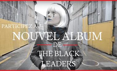 Project visual Participez au nouvel Album de The Black Leaders