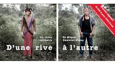 Project visual D'UNE RIVE À L'AUTRE - Livre solidaire pour les amérindiens de Guyane