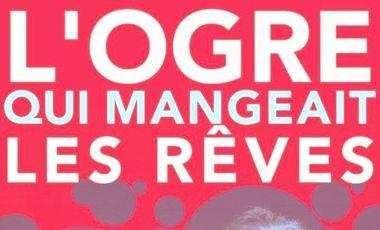 Visueel van project L'OGRE QUI MANGEAIT LES RÊVES