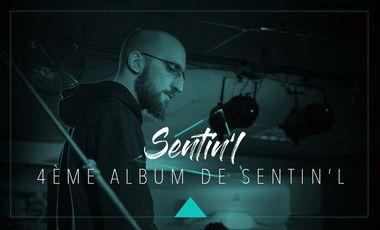 Visueel van project Quatrième album de Sentin'l