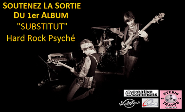 "Visueel van project 1er LP 7 titres ""Substitut"", hard rock psychédélique"