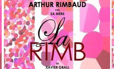 Visuel du projet La Rimb ou Rimbaud vu par sa mère