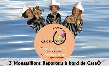 Visuel du projet Trois Moussaillons Reporters à bord de CasaÔ