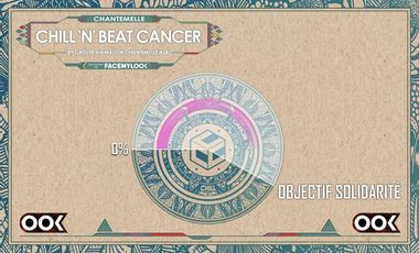 Project visual Tous ensemble, Chill 'N' Beat Cancer