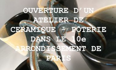 Project visual Ouverture atelier poterie - céramique Paris