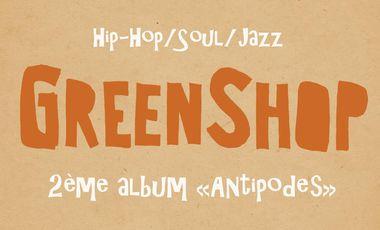 "Visueel van project Green Shop // 2ème album ""Antipodes"""