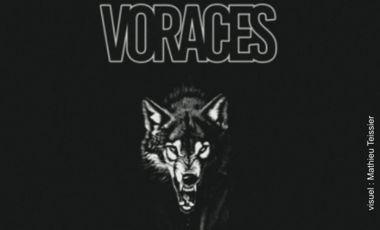 Visuel du projet VORACES à Paris