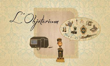 Visuel du projet L'Objetarium