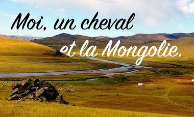 Visueel van project Moi, un cheval et la Mongolie.