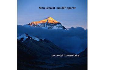 Visueel van project Mon Everest - Avril/Mai 2018 : Un défi sportif, un projet humanitaire